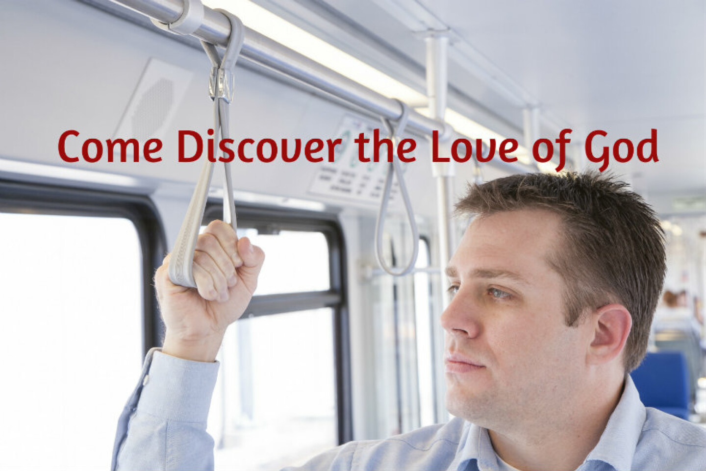 Come Discover the Love of God